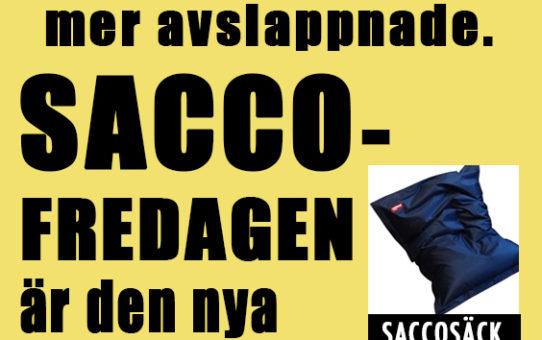 Svenskarna mer och mer avslappade. Saccofredagen är den nya tacofredagen
